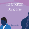 Referenze Bancarie