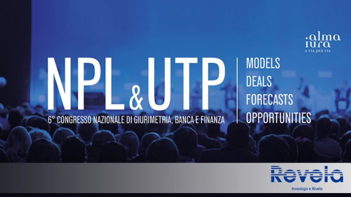 NPL & UTP 6° Congresso nazionale di Giurimetria, Banca e Finanza: Revela sponsor dell'evento