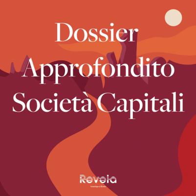 Business information: il Dossier Approfondito - Impresa - A (Società di Capitali)