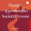Business information: il Dossier Approfondito - Impresa - A (Società di Persone)