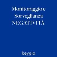 Monitoraggio e Sorveglianza Negatività