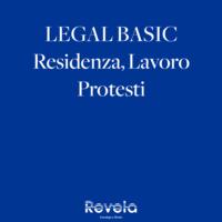 Legal Basic: Residenza, Lavoro, Protesti